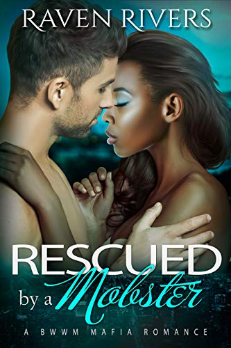 Rescued by a Mobster:  ( Russian Mobster Book 4 ) (Russian Mobster Series)