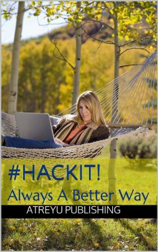#HackIt!: Always ABetter Way (English Edition)