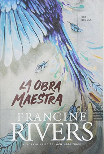 Compare Textbook Prices for La obra maestra Spanish Edition  ISBN 9781496408167 by Rivers, Francine