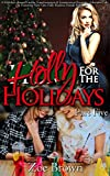 Holly for the Holidays (Part Five) : A Holidays-themed Gender Transformation & Feminization Romantic Adventure Tale Featuring Next-Gen, Fully-Realistic Female Bodysuits