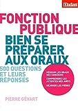 Bien se préparer aux oraux de la fonction publique - L'Etudiant - 03/01/2013
