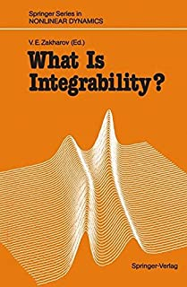 What Is Integrability? (Springer Series in Nonlinear Dynamics)