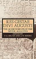 Res Gestae Divi Augusti: The Achievements of the Divine Augustus