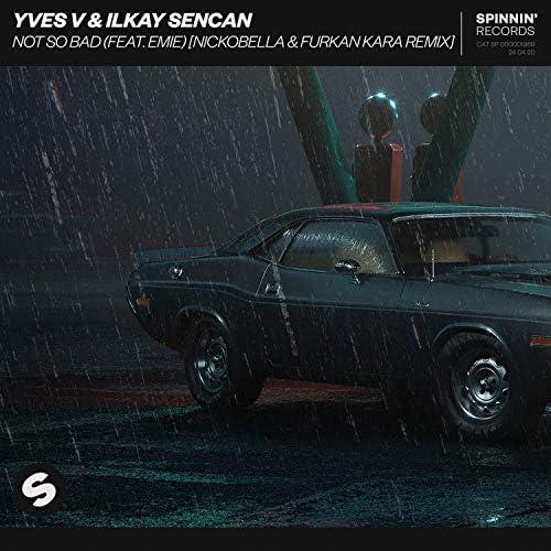 Yves V & Ilkay Sencan feat. Emie