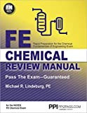 PPI FE Chemical Review Manual, 1st Edition (Paperback) – Comprehensive Review Guide for the NCEES FE Chemical Exam