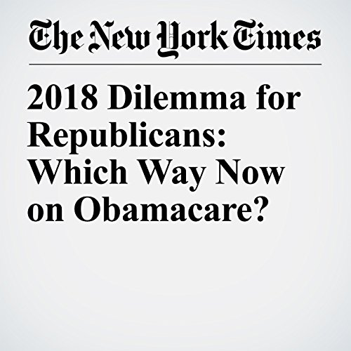 2018 Dilemma for Republicans: Which Way Now on Obamacare? copertina