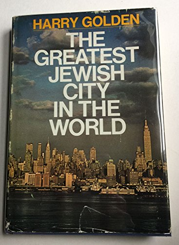 The greatest Jewish city in the world,