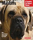 Mastiffs owner manual