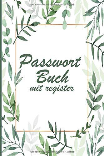 Passwort buch : Passwort buch mit register: Mein Notizbuch für passwörter | passwort buch organizer mit register | safe passwort manager karte | ... a5 mit register a-z mit register deutsch a6