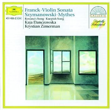 Cesar Franck: Violin Sonata /  Karol Szymanowski: Myrthes a.o.