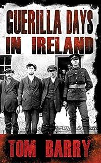 Guerilla Days in Ireland - New Edition