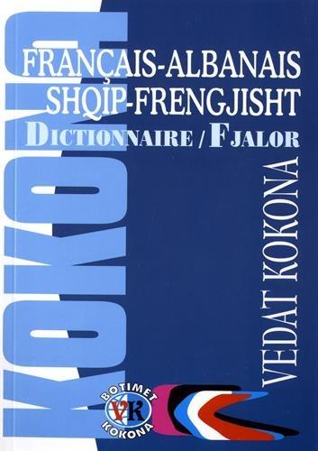 Dictionnaire français-albanais/albanais-français