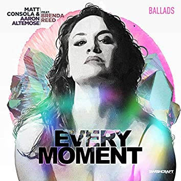 Every Moment (Ballad Version)