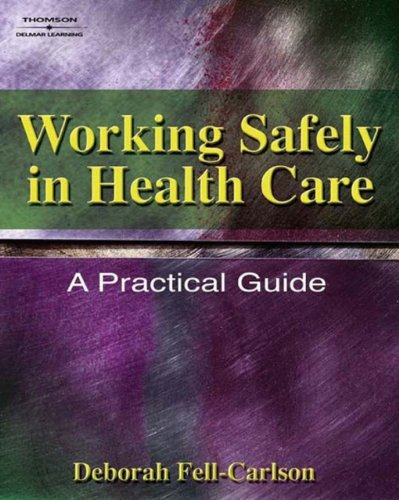 51Xv5CubfeL - Working Safely in Health Care: A Practical Guide (Safety and Regulatory for Health Science)