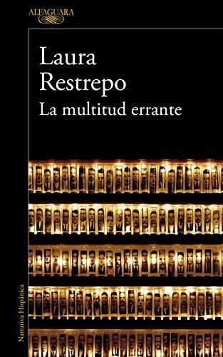 La multitud errante: (Edición revisada por la autora) (Hispánica)