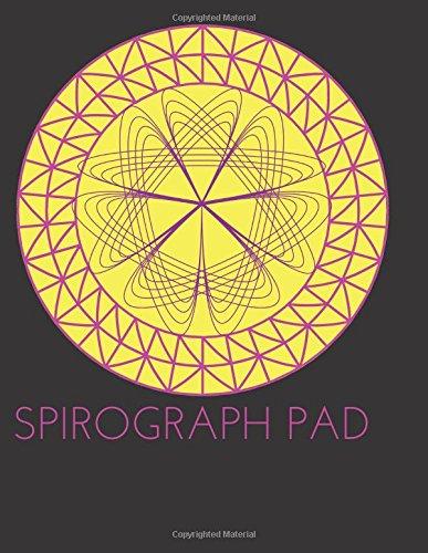 Spirograph Design Pad/Notebook/Journal: BLANK Spirograph Art Series/Kids Art (Coloring Book Pad/Art Journal)