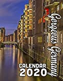 Gorgeous Germany Calendar 2020: Beautiful Images of Germany s Historical Sights and Scenery