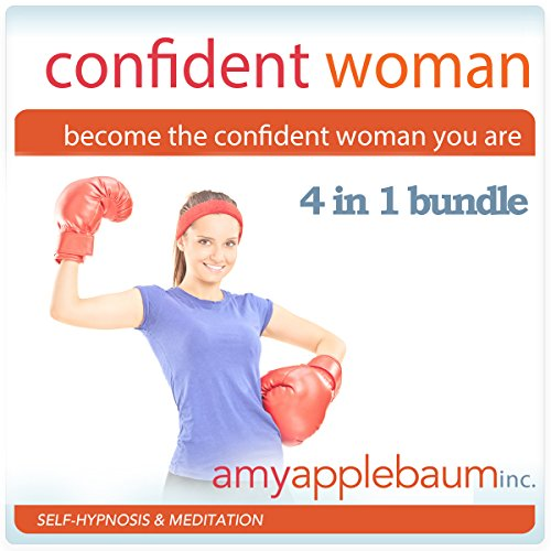Become the Confident Woman You Are - Self-Hypnosis and Meditation 4 in 1 Bundle audiobook cover art