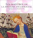 Maestros de la Pintura Occidental  / Teachers of Western Painting: Tomo 1 y 2/  Volume 1 and 2 (Taschen 25. Aniversario)
