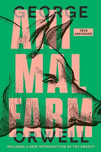 Animal Farm: 75th Anniversary Edition