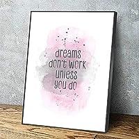 家の装飾のキャンバスHdプリント、ポスター引用絵画、リビングルームの壁の芸術モジュラー画像-40X50Cmフレームなしでなければ夢は機能しません