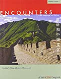 Encounters: Chinese Language and...