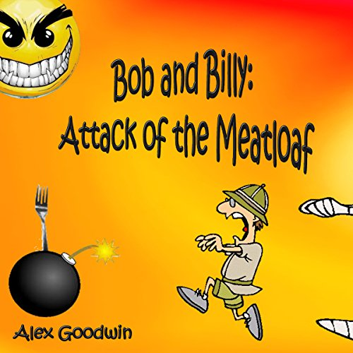 Attack of the Meatloaf audiobook cover art