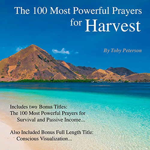 The 100 Most Powerful Prayers for Harvest audiobook cover art