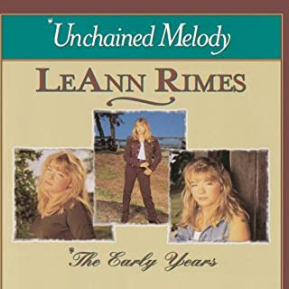 Early Years: Unchained Melody