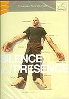 Silence is Presence