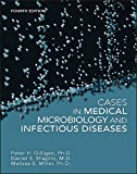 Cases in Medical Microbiology and Infectious Diseases (ASM Books)