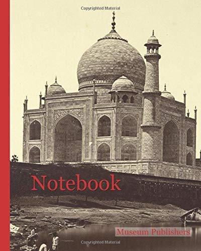 Notebook: The Taj Mahal from the River; Felice Beato (English, born Italy, 1832 - 1909), Henry Hering (British, 1814 - 1893); India