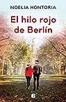 El hilo rojo de Berlín par Hontoria