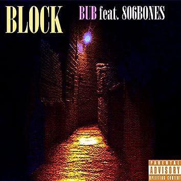 BLOCK (feat. 806Bones)