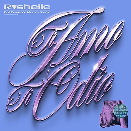 Roshelle & Shablo feat. Guè Pequeno & Mecna