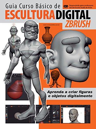 Escultura Digital - ZBrush Ed.01: Guia Curso Básico (Portuguese Edition)