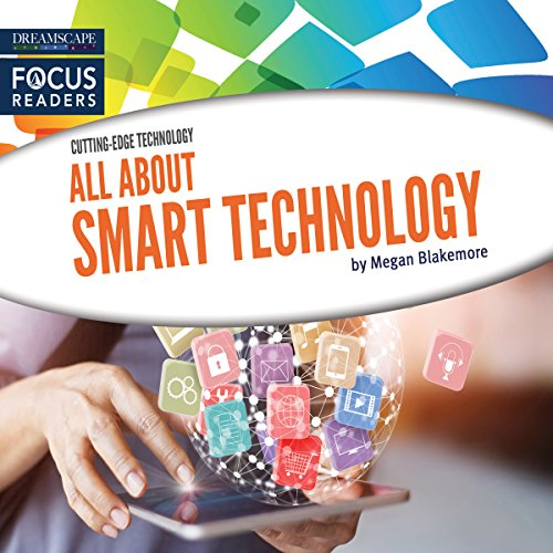 All About Smart Technology audiobook cover art