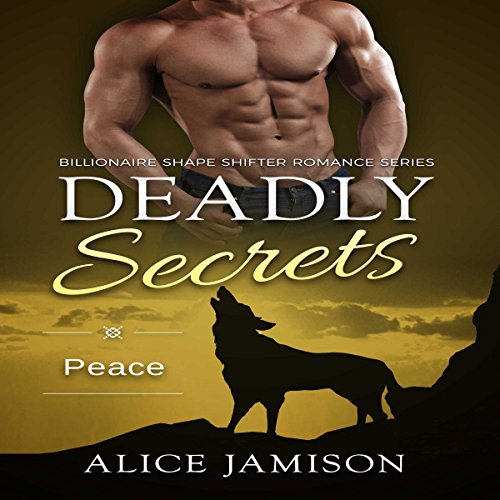 Deadly Secrets Peace  audiobook cover art