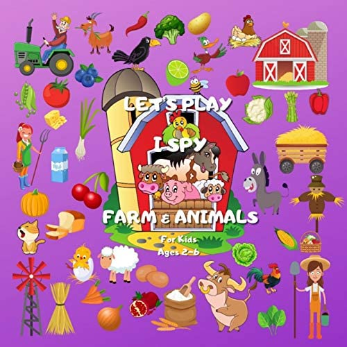 Let s Play I Spy Farm Animals for Kids Ages 2 6 A Fun Guessing Game for boys and girls Book product image