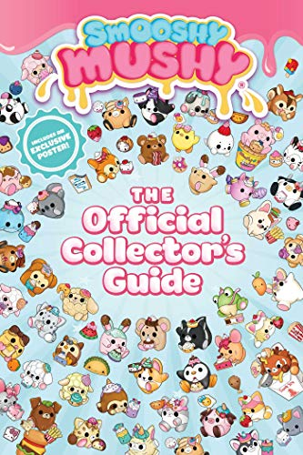 Smooshy Mushy: The Official Collector's Guide