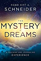 The Mystery of Dreams: A Teaching and Journaling Experience