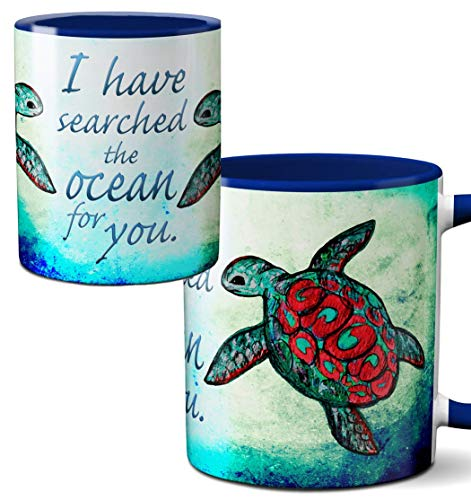 """""""I have searched the ocean for you"""" Coffee Mug"""