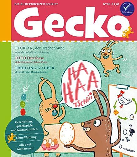 Gecko Kinderzeitschrift Band 76: Die Bilderbuchzeitschrift
