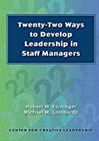 Twenty Two Ways To Develop Leadership In Staff Managers 1882197844 Book Cover