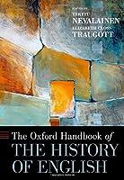 The Oxford Handbook of the History of English (Oxford Handbooks)