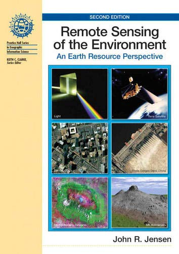 Remote Sensing of the Environment: An Earth Resource...