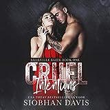 Cruel Intentions: Rydeville Elite, Book 1