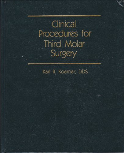 Download Clinical Procedures for Third Molar Surgery (Pennwell Books. Dental Economics) 0878143114