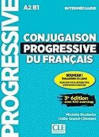Conjugaison progressive du francais - 2eme edition: Niveau intermediaire (