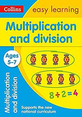 Multiplication and Division Ages 5-7: New Edition (Collins Easy Learning KS1) by Collins